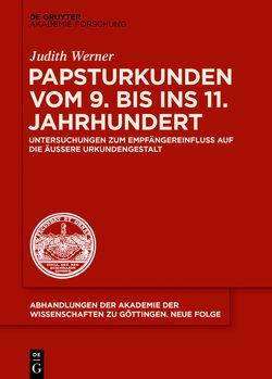 Papsturkunden vom 9. bis ins 11. Jahrhundert von Werner,  Judith