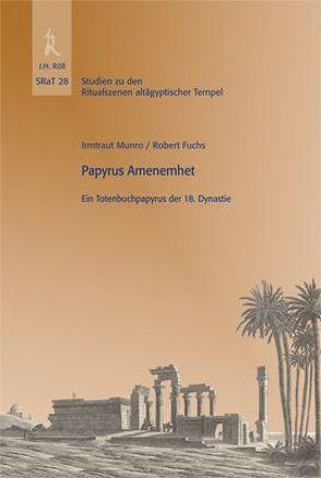 Papyrus Amenemhet von Beinlich,  Horst, Fuchs,  Robert, Hallof,  Jochen, Munro,  Irmtraut