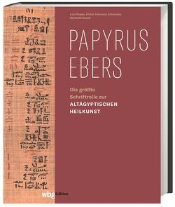 Papyrus Ebers von Popko,  Lutz, Schneider,  Ulrich J, Scholl,  Reinhold