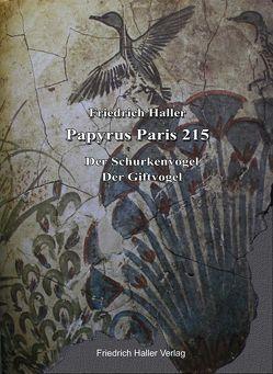 Papyrus Paris 215 – Der Schurkenvogel & Der Giftvogel von Haller,  Friedrich