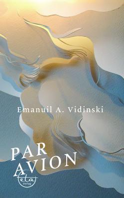 Par Avion von Angelov (Künstlername Vidinski),  Emanuil, Lund,  Petya