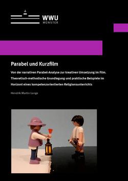 Parabel und Kurzfilm von Lange,  Hendrik Martin