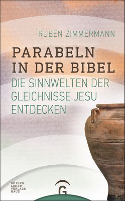 Parabeln in der Bibel von Zimmermann,  Ruben