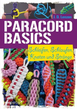 Paracord-Basic von Lenzen,  J. D.