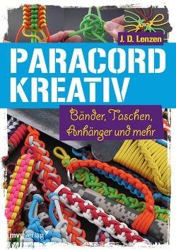 Paracord kreativ von Lenzen,  J. D.