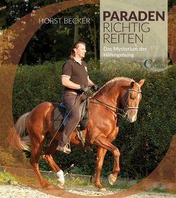 Paraden richtig reiten von Becker,  Horst