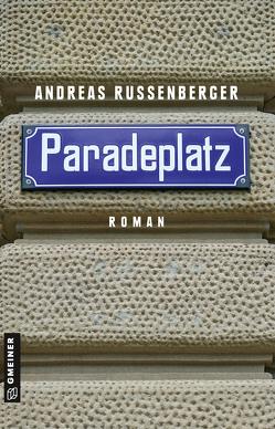 Paradeplatz von Russenberger,  Andreas