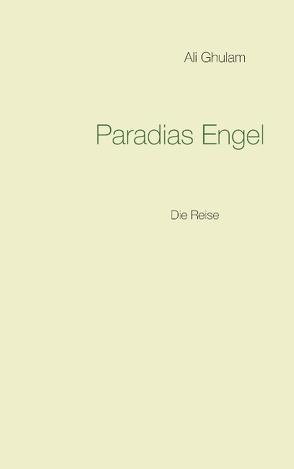 Paradias Engel von Ghulam,  Ali