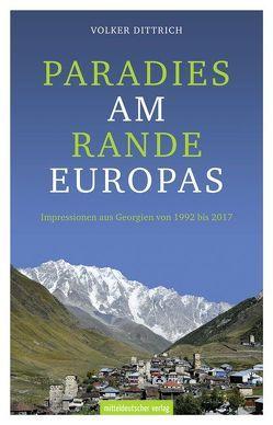 Paradies am Rande Europas von Dittrich,  Volker