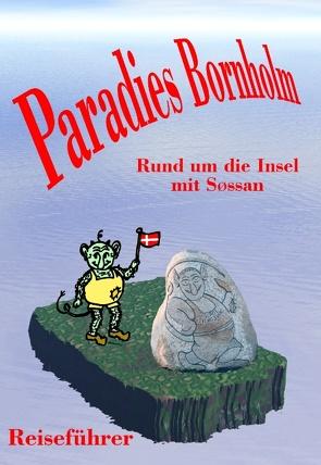 Paradies Bornholm von Nielsen,  Søssan