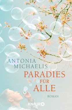 Paradies für alle von Michaelis,  Antonia