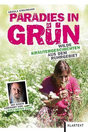 Paradies in Grün von Storl,  Wolf-Dieter, Stratmann,  Ursula