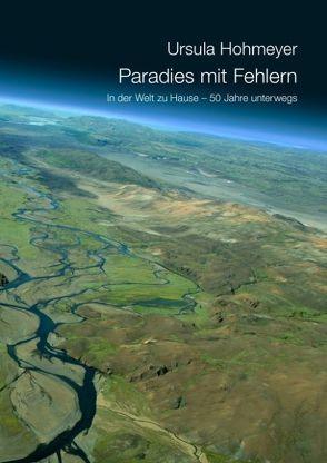 Paradies mit Fehlern von Hohmeyer,  Ursula