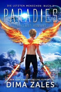 Paradies – The Last Humans von Schellenberg,  Grit, Zaires,  Anna, Zales,  Dima