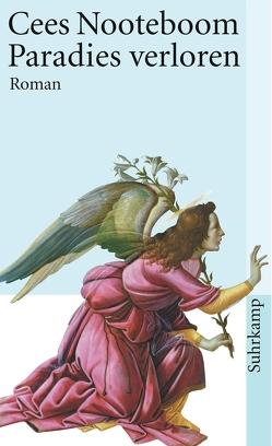 Paradies verloren von Beuningen,  Helga van, Nooteboom,  Cees
