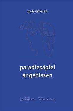 Paradiesäpfel angebissen von Callesen,  Gyde