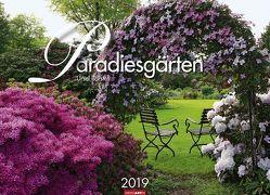 Paradiesgärten – Kalender 2019 von Borstell,  Ursel, Weingarten