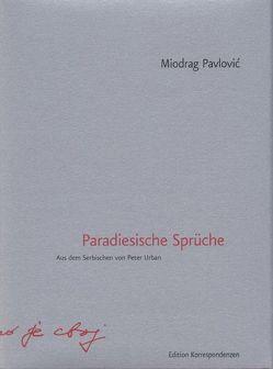 Paradiesische Sprüche von Pavlović,  Miodrag, Urban,  Peter