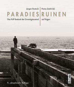 Paradiesruinen von Rostock,  Jürgen, Zadnicek,  Franz