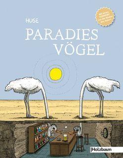 Paradiesvögel von HUSE