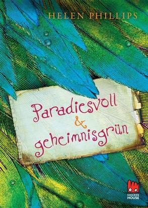 Paradiesvoll und geheimnisgrün von Phillips,  Helen, Rothfuss,  Ilse