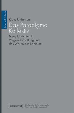 Das Paradigma Kollektiv von Hansen,  Klaus P