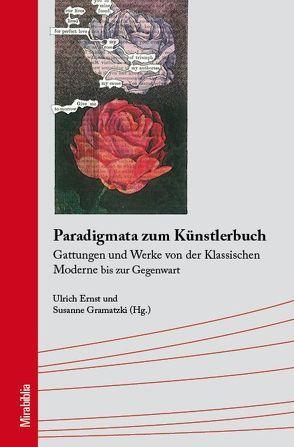 Paradigmata zum Künstlerbuch von Ernst,  Ulrich, Gramatzki,  Susanne