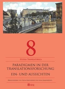 Paradigmen in der Translationsforschung von Bartoszewicz,  Iwona, Malgorzewicz,  Anna