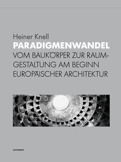Paradigmenwandel von Knell,  Heiner
