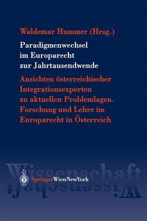 Paradigmenwechsel im Europarecht zur Jahrtausendwende von Hummer,  Waldemar