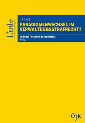 Paradigmenwechsel im Verwaltungsstrafrecht? von Juristenkommission,  Österreichische