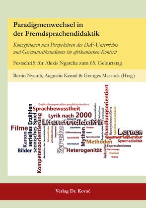 Paradigmenwechsel in der Fremdsprachendidaktik von Kenné,  Augustin, Massock,  Georges, Nyemb,  Bertin
