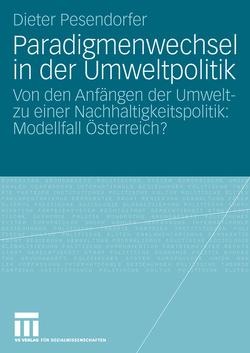 Paradigmenwechsel in der Umweltpolitik von Pesendorfer,  Dieter