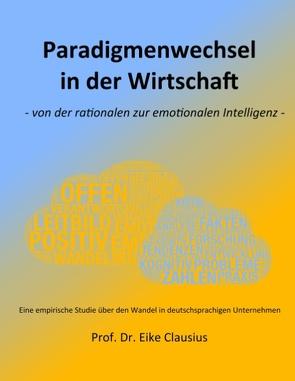 Paradigmenwechsel in der Wirtschaft von Clausius,  Eike