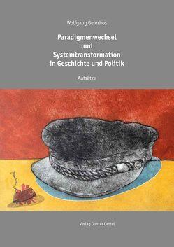 Paradigmenwechsel und Systemtransformation in Geschichte und Politik von Geierhos,  Wolfgang