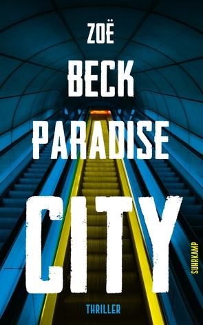 Paradise City von Beck,  Zoe