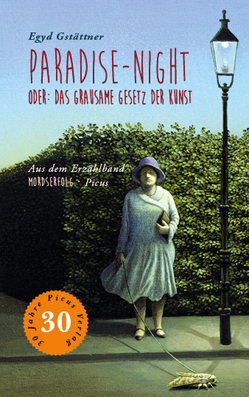Paradise-Night oder: Das grausame Gesetz der Kunst von Gstättner,  Egyd, Löcker,  Dorothea, Potyka,  Alexander