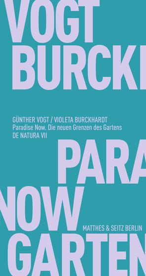 Paradise Now von Burckhardt,  Violeta, Fehrenbach,  Frank, Vogt,  Günther