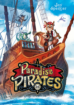 Paradise Pirates von Haefs,  Gabriele, Meinzold,  Max, Spencer,  Jay