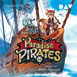 Paradise Pirates. Teil 1 von Haefs,  Gabriele, Kaminski,  Stefan, Maas,  Doreen, Meinzold,  Max, Spencer,  Jay