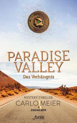 Paradise Valley: Das Verhängnis von Meier,  Carlo