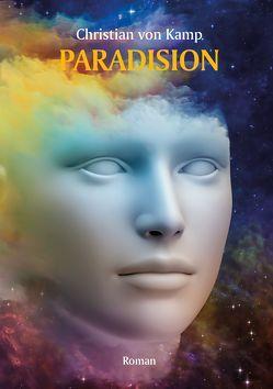 Paradision von Christian von Kamp