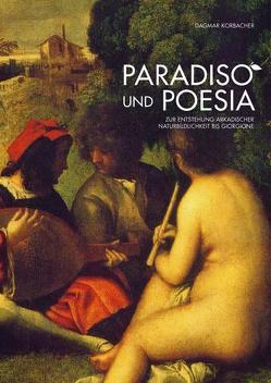 Paradiso und Poesia von Korbacher,  Dagmar, Scharwath,  Günter, Schülke,  Yvonne, Trepesch,  Christof