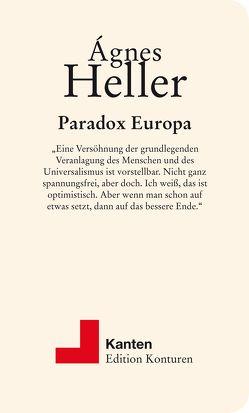 Paradox Europa von Heller,  Agnes