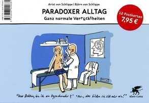 Paradoxer Alltag von von Schlippe,  Arist, von Schlippe,  Björn
