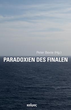 Paradoxien des Finalen von Bexte,  Peter