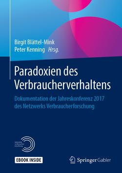 Paradoxien des Verbraucherverhaltens von Blättel-Mink,  Birgit, Kenning,  Peter