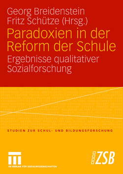 Paradoxien in der Reform der Schule von Breidenstein,  Georg, Schütze,  Fritz