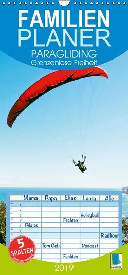 Paragliding: Grenzenlose Freiheit (Wandkalender 2019 , 21 cm x 45 cm, hoch) von CALVENDO