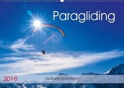 Paragliding – lautloses Schweben (Wandkalender 2018 DIN A2 quer) von Frötscher,  Andy
